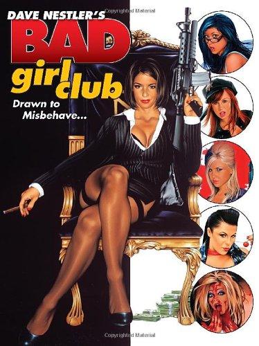 9780865622272: Dave Nestler's Bad Girl Club