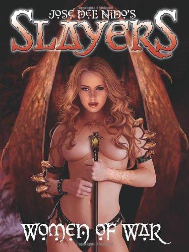 9780865622326: Slayers: Women of War by Jose del Nido
