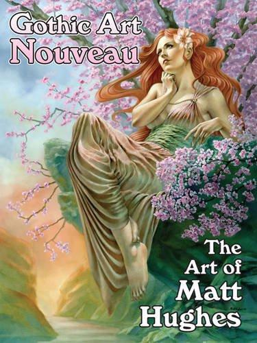 9780865622494: Gothic Art Nouveau: The Art of Matt Hughes