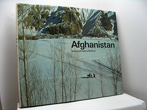 Afghanistan: Paradise Lost: Michaud, Roland and Sabrina