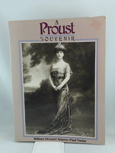Proust Souvenir, A: William H. Adams