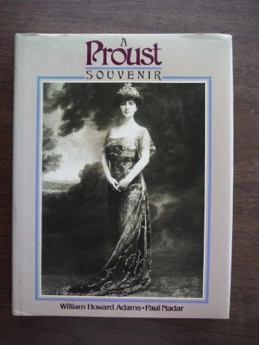 A Proust Souvenir: Adams, William Howard