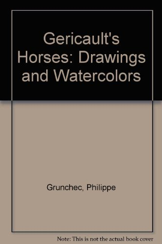 9780865650473: Gericault's Horses: Drawings and Watercolors (English and French Edition)