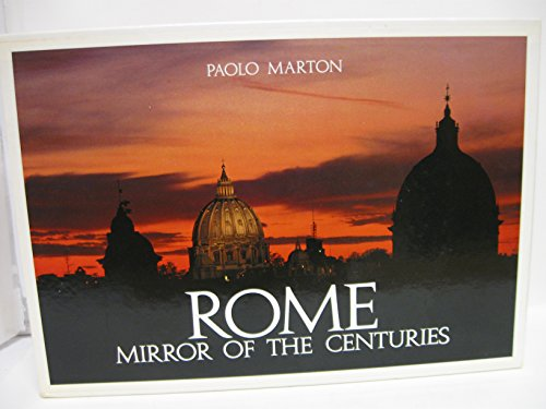 9780865650497: Rome: Mirror of the Centuries