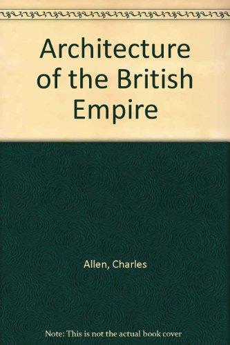 9780865650626: Architecture of the British Empire