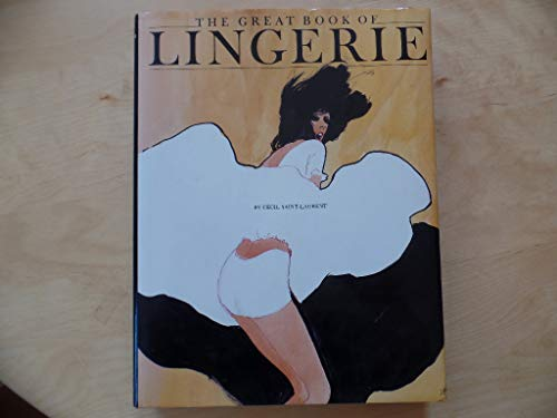 9780865650725: The Great Book of Lingerie