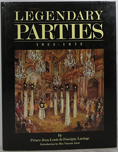 9780865650855: Legendary Parties, 1922-1972