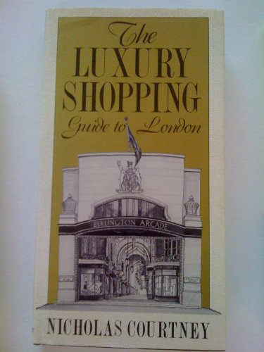 9780865650886: The Luxury Shopping Guide to London