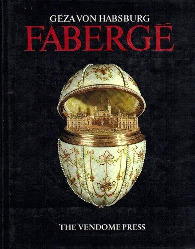 Faberge: Habsburg-Lothringen, Geza Von & Geza Von Habsburg & Christopher Forbes & Bayerisches ...