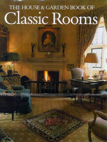 9780865651180: The House and Garden Book of Classic Rooms