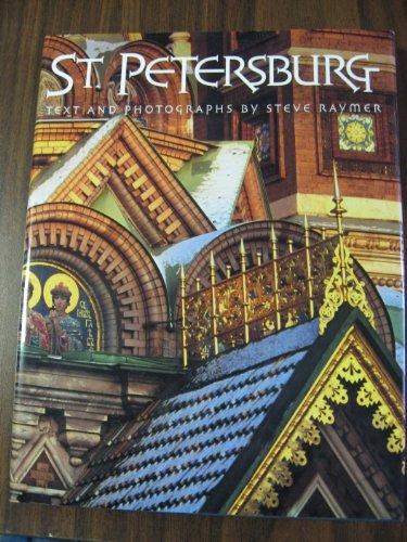 St. Petersburg. Portrait of an Imperial City: Ometev, Boris; Stuart, John