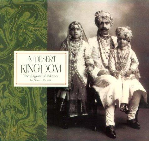 9780865651227: A Desert Kingdom: The Rajputs of Bikaner