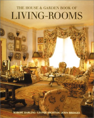 9780865651258: The House and Garden Book of Living Rooms