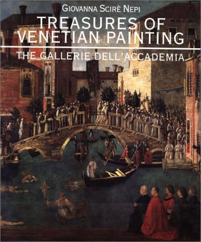 Treasures of Venetian Painting: The Gallerie Dell'accademia