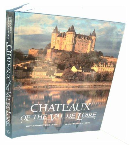 9780865651340: Chateaux of the Val de Loire