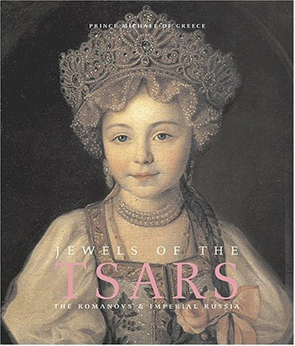 9780865651715: Jewels of the Tsars: The Romanovs and Imperial Russia