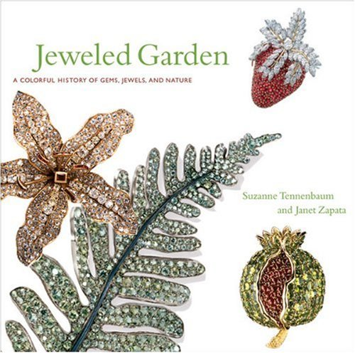 9780865651722: Jeweled Garden: A Colorful History of Gems, Jewels, and Nature