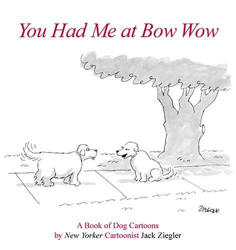 9780865651777: You Had Me at Bow Wow