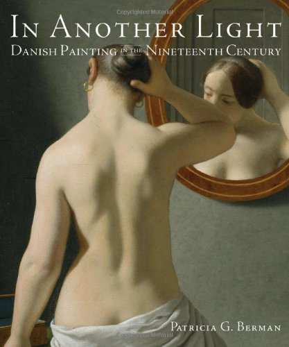 9780865651814: In Another Light: Danish Painting in the Nineteenth Century