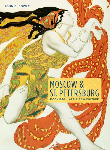 9780865651845: Moscow & St. Petersburg 1900-1920: Art, Life, & Culture of the Russian Silver Age