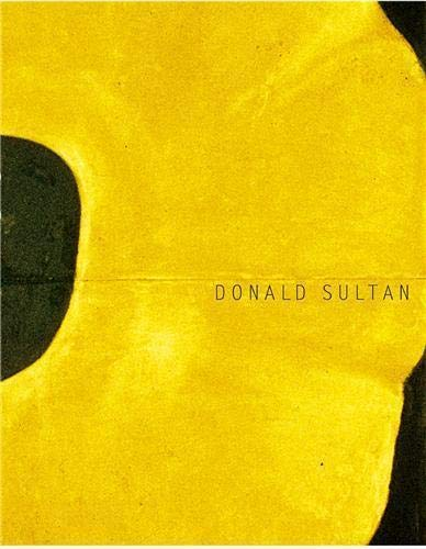 9780865651920: Donald Sultan: The Theater of the Object