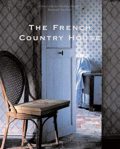 9780865651944: The French Country House