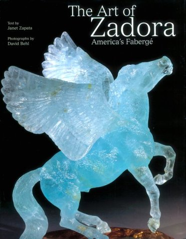 The Art of Zadora: America's Faberge: Zapata, Janet &