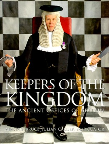 9780865652026: Keepers of the Kingdom: The Ancient Offices of Britain