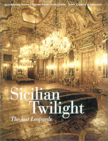 Sicilian Twilight: The Last Leopards