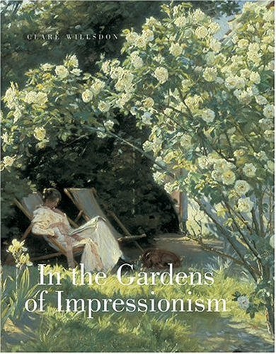 9780865652323: In the Gardens of Impressionism