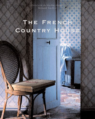 9780865652347: The French Country House