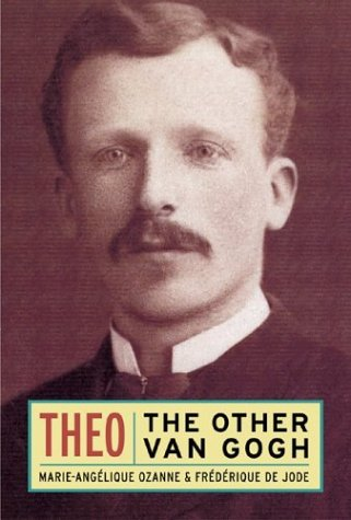 9780865652361: Theo: The Other Van Gogh