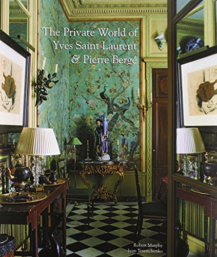 9780865652514: The Private World of Yves Saint Laurent & Pierre Berge