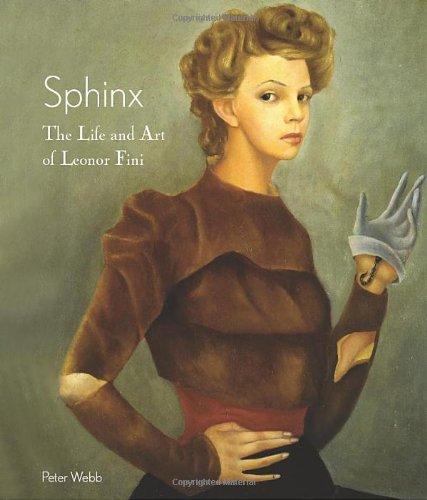 9780865652552: Sphinx: The Life and Art of Leonor Fini