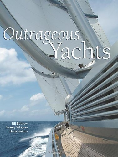 Outrageous Yachts: Bobrow, Jill