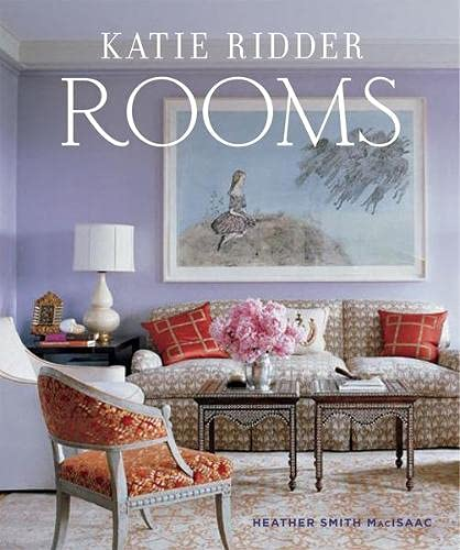 9780865652729: Katie Ridder Rooms