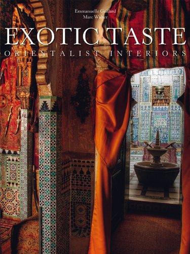 9780865652736: Exotic Taste: Orientalist Interiors
