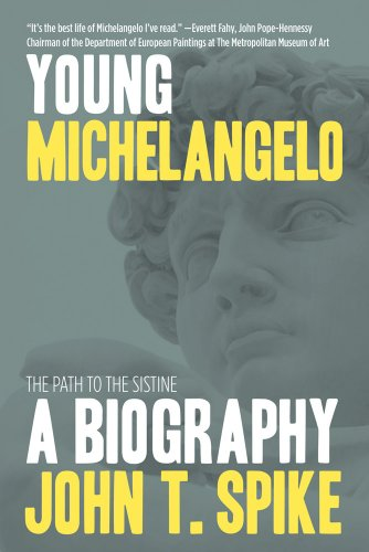 9780865652835: Young Michelangelo: The Path to the Sistine: A Biography