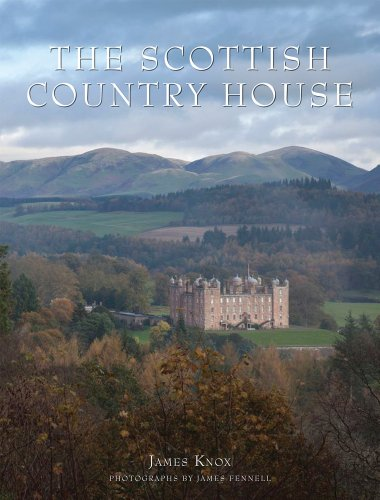 The Scottish Country House: Knox, James