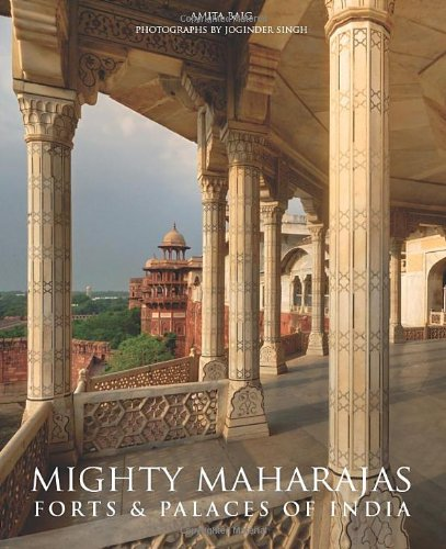 9780865652934: Mighty Maharajas: Forts & Palaces of India