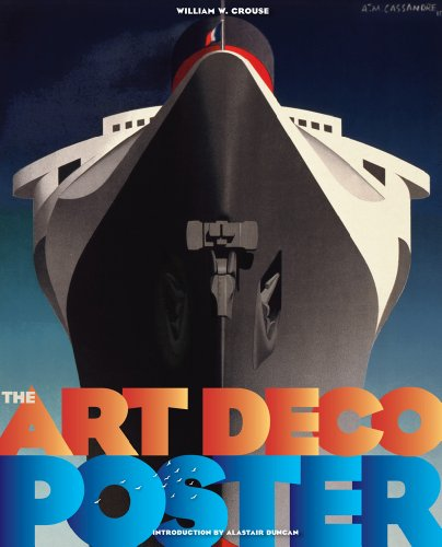 The Art Deco Poster: Rare and Iconic (Hardback): William W Crouse