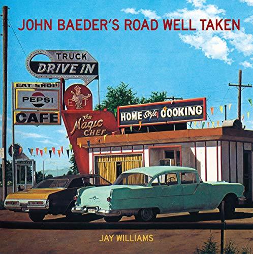 9780865653191: John Baeder's Road Well Taken