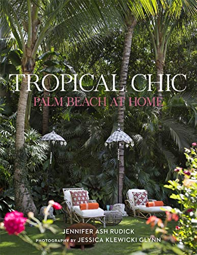 9780865653252: Tropical Chic: Palm Beach at Home