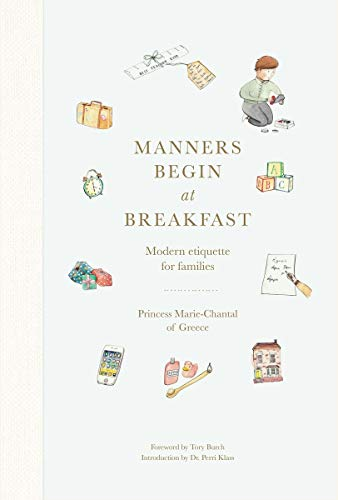 9780865653719: Manners Begin at Breakfast: Modern Etiquette for Families