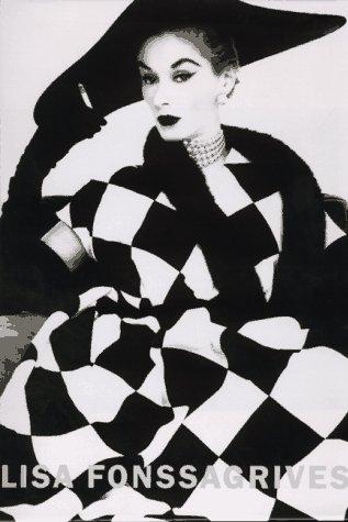 Lisa Fonssagrives: Three Decades of Classic Fashion Photography: SEIDNER, David & HARRISON, Martin ...