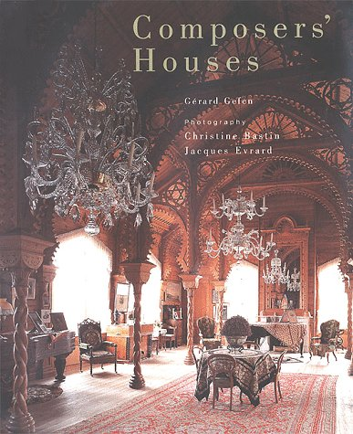 Composers' Houses: Gefen, G�rard