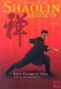 9780865680029: Secrets of the Shaolin Masters