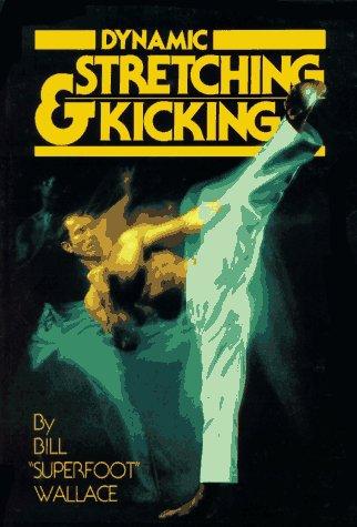 9780865680180: Dynamic Stretching & Kicking