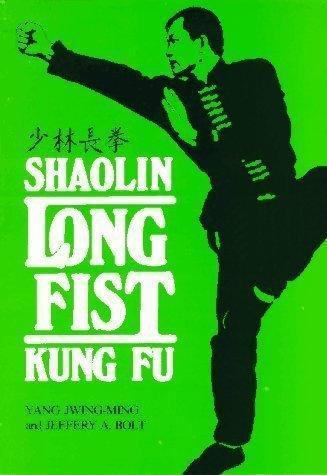 """9780865680203: Shaolin Long Fist Kung Fu = [Shao Lin ChìAng Chì""""Uan] (Unique Literary Books of the World)"""