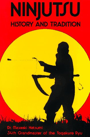 9780865680272: Ninjutsu History and Tradition